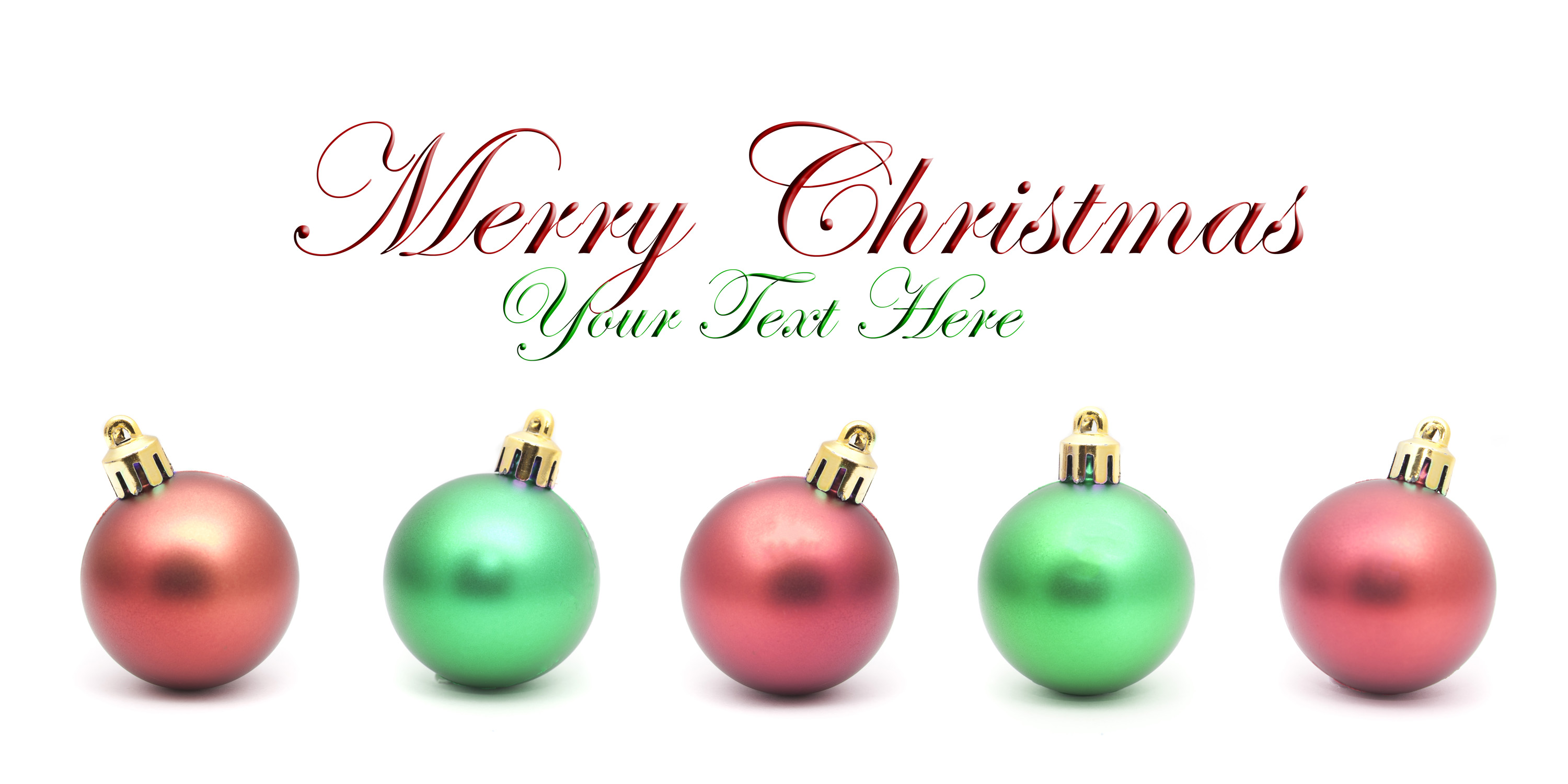 Red and green Christmas message with room for additional text above a row of alternating coloured baubles